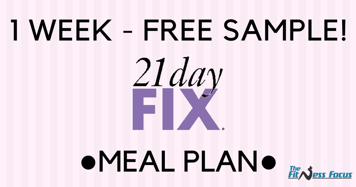 Your Sample 21 Day Fix Meal Plan Container Sizes Grocery Shopping